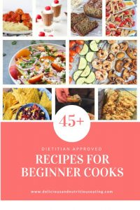 Dietitian Approved Recipes for Beginner Cooks