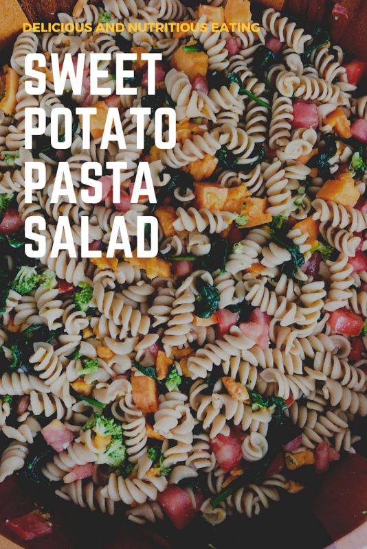Sweet Potato Pasta Salad